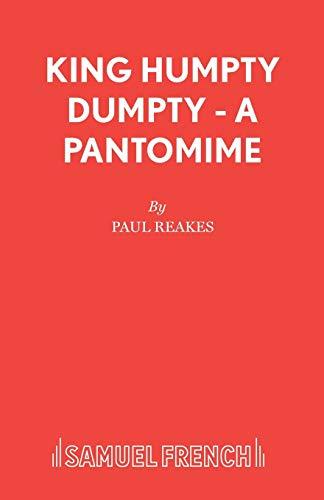 King Humpty Dumpty By Paul Reakes