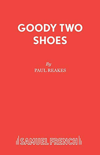 Goody Two Shoes By Paul Reakes