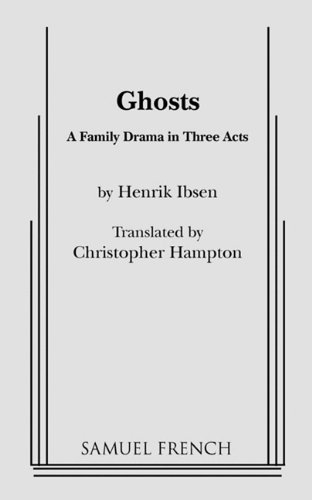 Ghosts (Hampton, Trans.) By Christopher Hampton