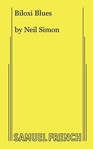 Biloxi Blues By Neil Simon
