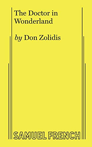 The Doctor in Wonderland By Don Zolidis