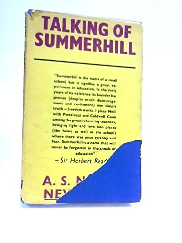 Talking of Summerhill By A.S. Neill