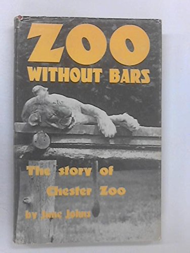 Zoo without Bars By June Johns