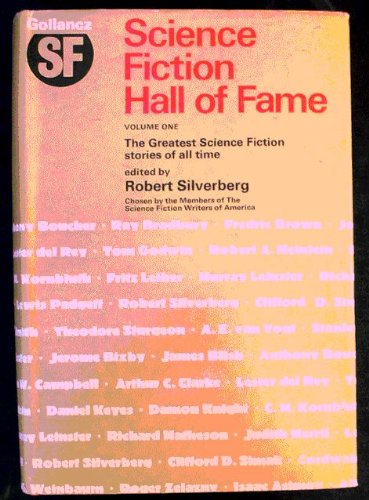 Science Fiction Hall of Fame By Volume editor Robert Silverberg