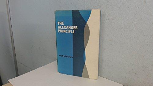 Alexander Principle By Wilfred Barlow