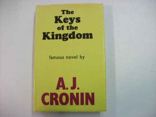 Keys of the Kingdom By A. J. Cronin