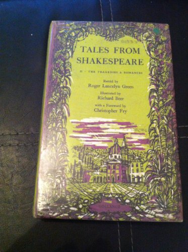 Tales from Shakespeare By Roger Lancelyn Green