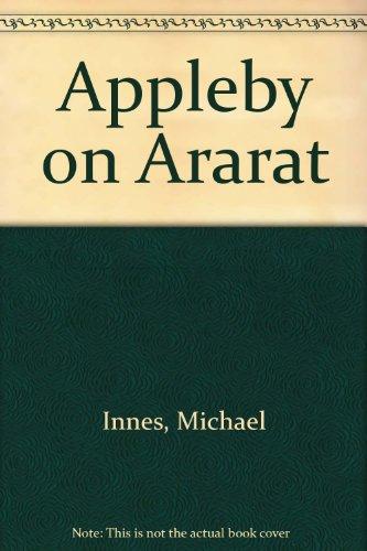 Appleby on Ararat By Michael Innes