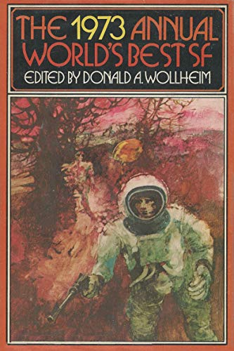 World's Best Science Fiction By Volume editor Donald A. Wollheim