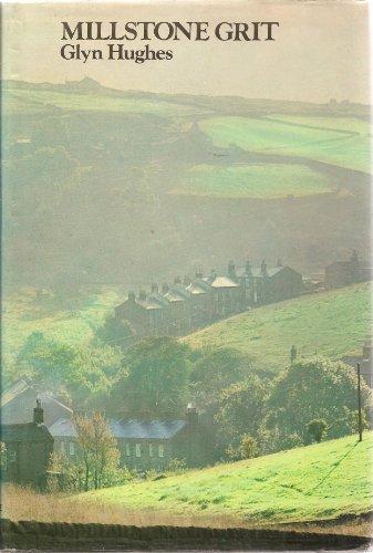 Millstone Grit By Glyn Hughes