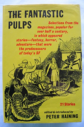 Fantastic Pulps By Peter Haining