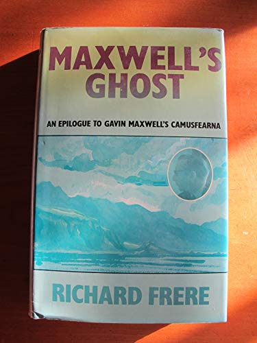 Maxwell's Ghost By Richard Frere