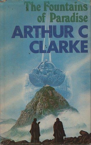 The Fountains of Paradise By Arthur C. Clarke