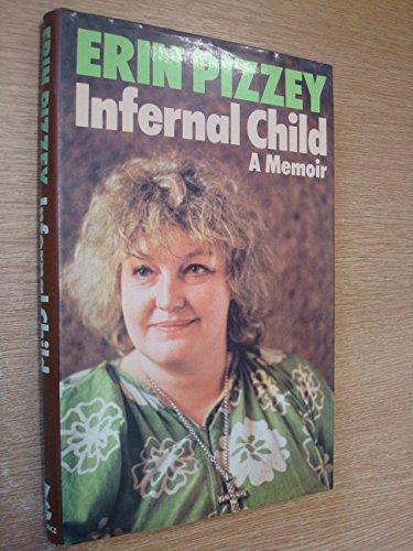 Infernal Child By Erin Pizzey