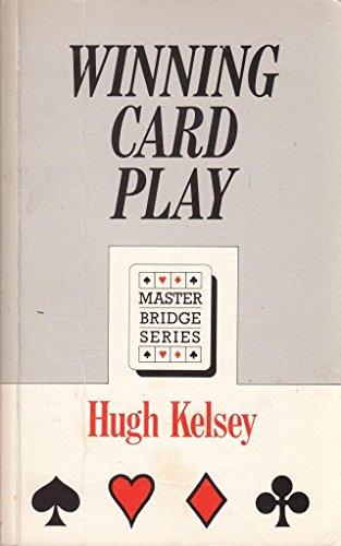 Winning Card Play By Hugh Kelsey