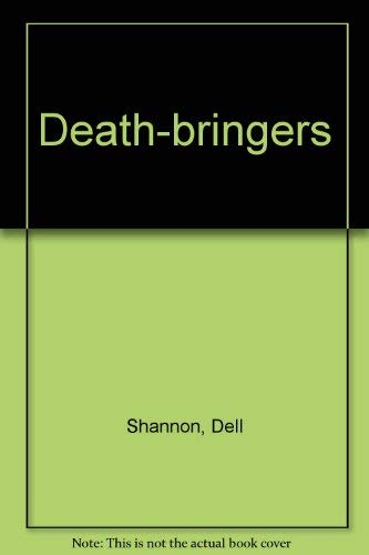 Death-bringers By Dell Shannon
