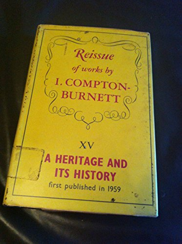 Heritage and Its History by Ivy Compton-Burnett