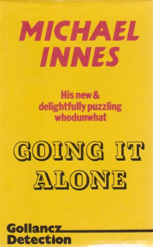 Going it Alone By Michael Innes