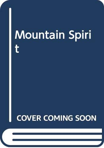 Mountain Spirit By Edited by Michael Tobias