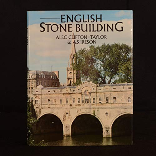 English Stone Building By Alec Clifton-Taylor