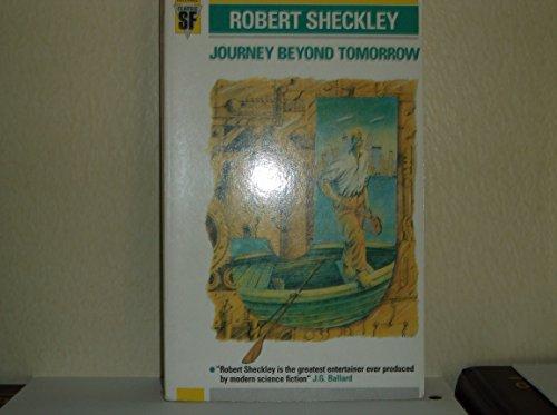Journey Beyond Tomorrow By Robert Sheckley