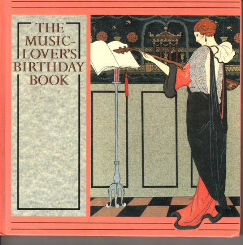 The Music-Lover's Birthday Book By The Metropolitan Museum of Art
