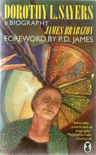 Dorothy L.Sayers By James Brabazon