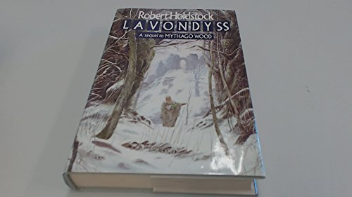 Lavondyss By Robert Holdstock