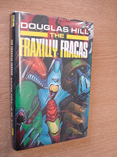 The Fraxilly Fracas By Douglas Hill