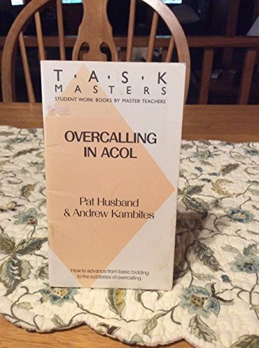 Overcalling in Acol By Pat Husband