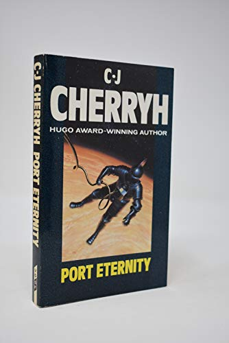 Port Eternity By C. J. Cherryh