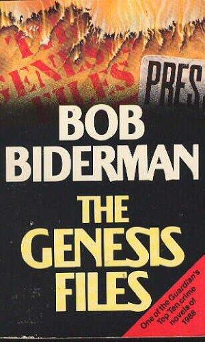 The Genesis Files By Bob Biderman