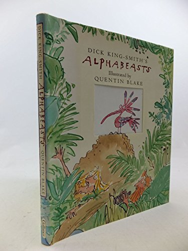 Alphabeasts By Dick King-Smith