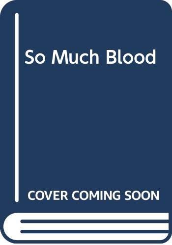 So Much Blood By Simon Brett