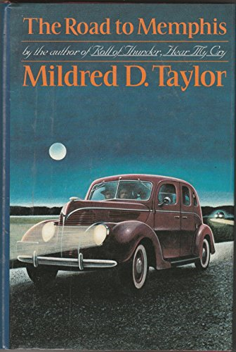 The Road to Memphis By Mildred Delois Taylor
