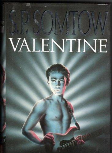 Valentine by S. P. Somtow