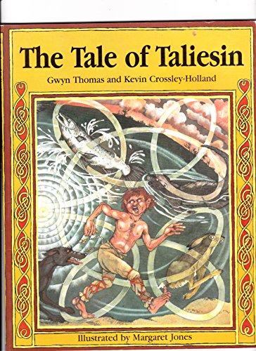 The Tale of Taliesin By Gwyn Thomas