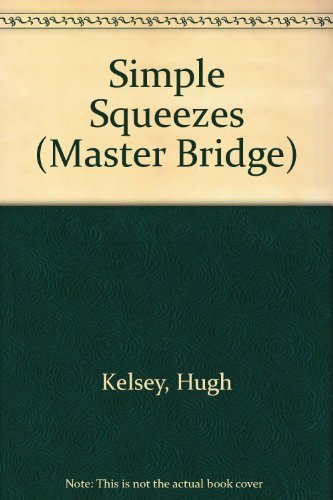 Simple Squeezes By Hugh Kelsey