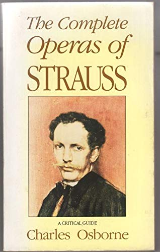 The Complete Operas of Strauss By Charles Osborne