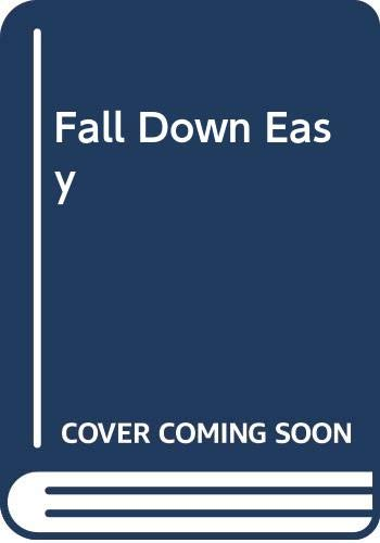 Fall Down Easy By Laurence Gough