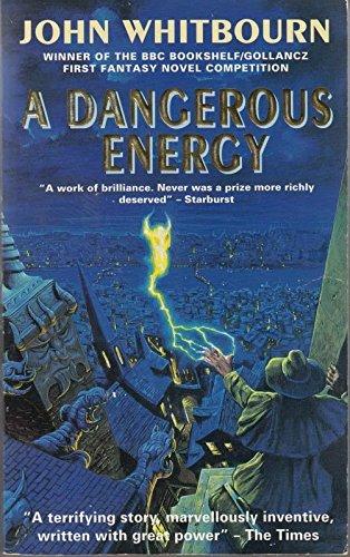 Dangerous Energy By John Whitbourn