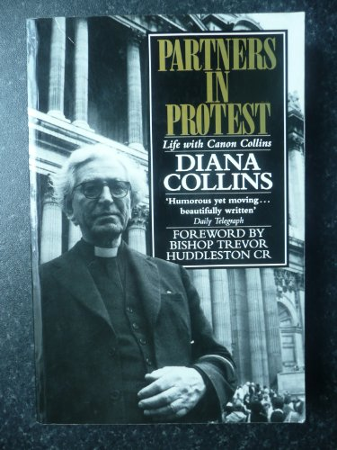 Partners in Protest By Diana Collins
