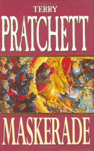 Maskerade: Discworld: The Witches Collection By Terry Pratchett