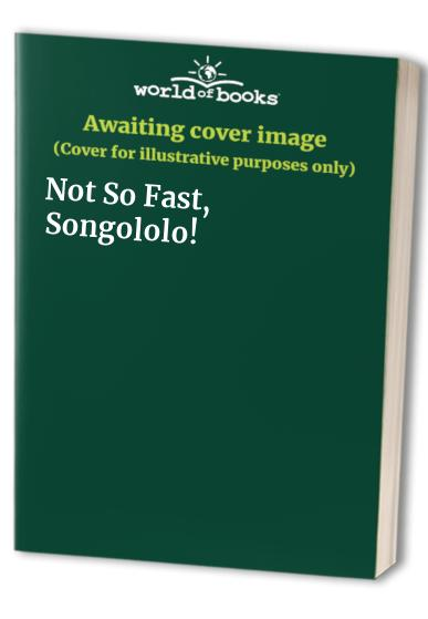 Not-So-Fast-Songololo-0575061510-The-Cheap-Fast-Free-Post