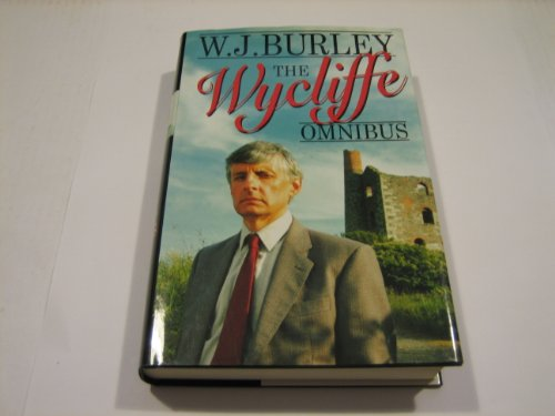 "The Wycliffe Omnibus: ""Wycliffe and the Winsor Blue"", ""Wycliffe and the Four Jacks"", ""Wycliffe and the Quiet Virgin"" by W. J. Burley"
