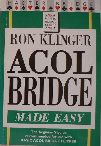 Acol Bridge Made Easy By Ron Klinger