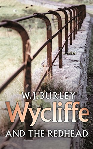 Wycliffe and the Redhead By W. J. Burley