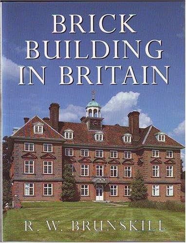 Brick Building In Britain By R. W. Brunskill