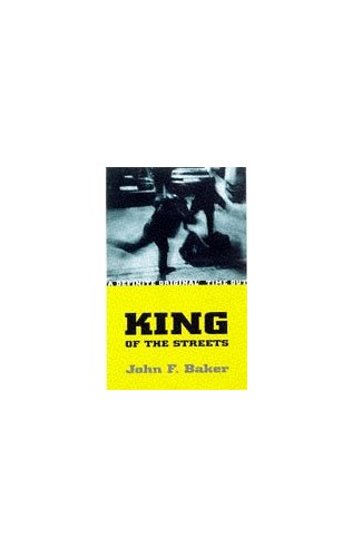 King of the Streets By John Baker