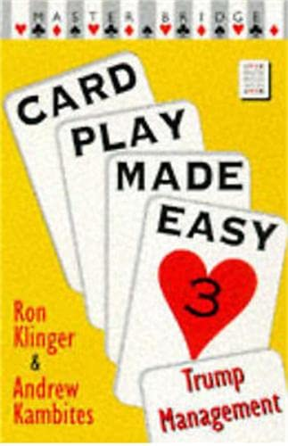 Card Play Made Easy 3 By Ron Klinger